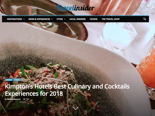 Travel Insider Magazine: Kimpton's Hotels Best Culinary and Cocktails Experiences for 2018